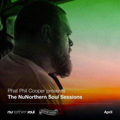 Phat Phil Cooper & North Of The Island : The NuNorthern Soul Sessions / Emirates - April 2021
