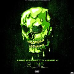 Slime ft. Jamie J