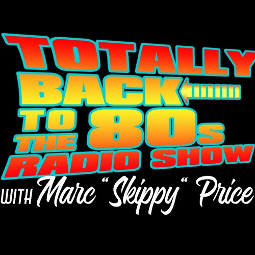 Totally Back to the 80's - Thursday 4 - 30 - 2020