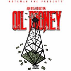 OIL MONEY (Uncut)