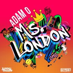 Adam O - Ms. London [Freestyle Riddim][Stadic X Jonny Blaze]