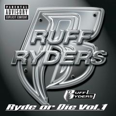 I'm A Ruff Ryder (Album Version) [feat. Parle']