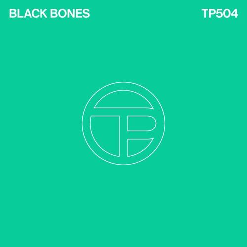 Black Bones – Test Pressing Mix #504