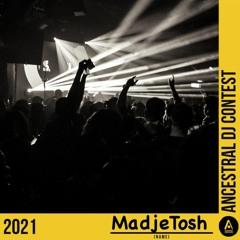 ANCESTRAL DJ CONTEST 2021 by MadjeTosh