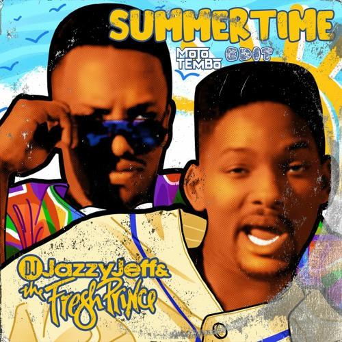 Dj Jazzy Jeff & The Fresh Prince - Summertime (Moto Tembo Edit)