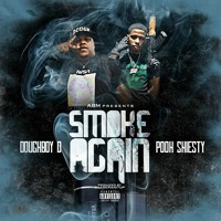 Smoke Again (feat. Pooh Shiesty)