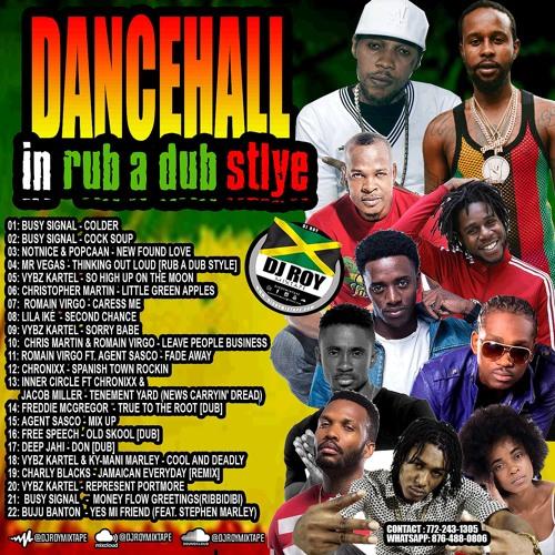 DJ ROY DANCEHALL IN RUB A DUB SYTLE MIX [JULY 2021]