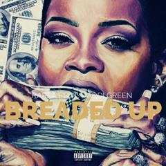 Rarea ft Daddi Green - Breaded Up