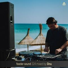 feeder sound 324 mixed by Onu
