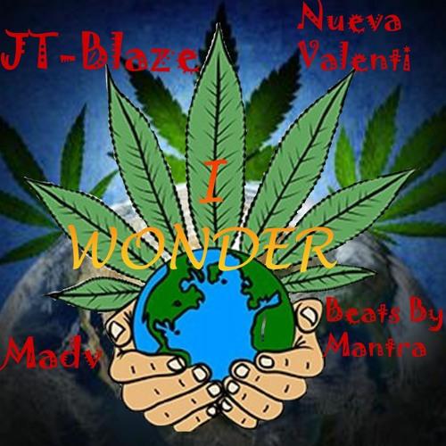 I Wonder (JT - Blaze Feat. Nueva Valenti & Madv)