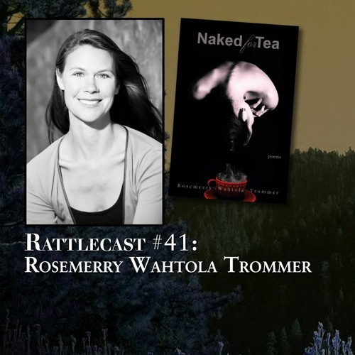 ep. 41 - Rosemerry Wahtola Trommer