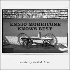 Ennio Morricone Knows Best