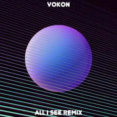 All I See Remix