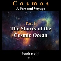 Cosmos Part 1 - The Shores Of The Cosmic Ocean