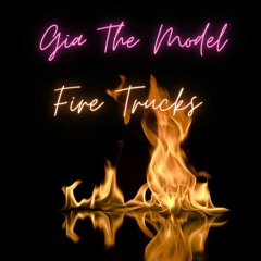 Fire Trucks - Gia The Model