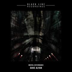 Dave Alyan - Mental Disturbance