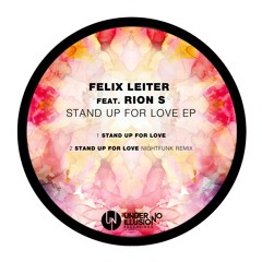 Felix Leiter- Stand up for love (feat. Rion S)/ NightFunk Remix