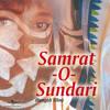 Mohonaya Eshe Nadi (Samrat -O- Sundari / Soundtrack Version)