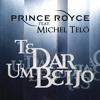 Te Dar um Beijo (feat. Michel Teló)