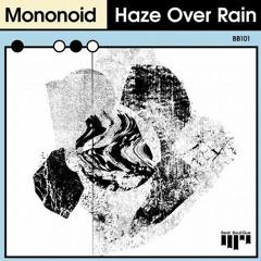 PREMIERE: Mononoid - Haze Over Rain (Original Mix) [BEAT BOUTIQUE]