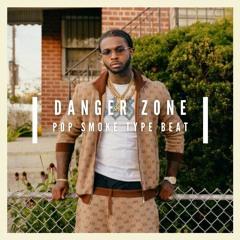 Danger Zone (Pop Smoke x Sheff G Type Beat)