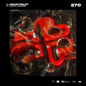 Sam Feldt - Heartfeldt Radio #270 [Danny Avila Guestmix]