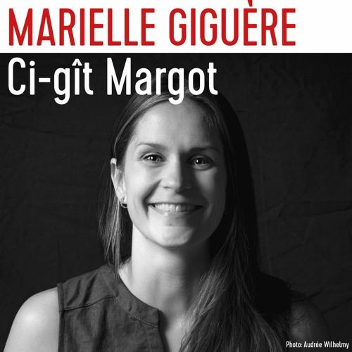 Marielle Giguère nous parle de son roman Ci-gît Margot