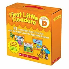 [R.E.A.D] First Little Readers Parent Pack: Guided Reading Level D: 25 Irresistible Books That Are