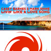 Livin' Like a Love Song (John Spinosa's Chilled Out Edit)