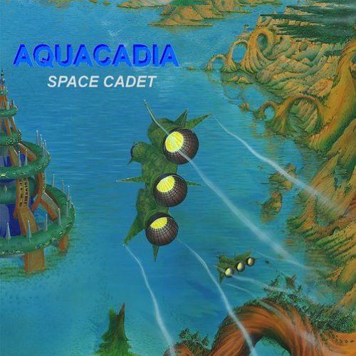 Aquacadia - Space Cadet