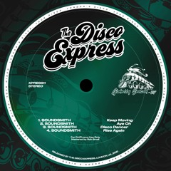 PREMIERE: Soundsmith - Aye Oh [The Disco Express]