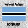Botswana - Fatshe Leno la Rona - National Anthem (Blessed Be This Noble Land)