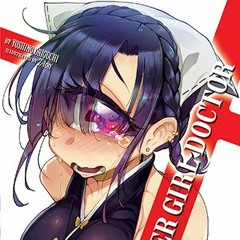 The Broken Shelf 180: Monster Girl Doctor Volume Seven
