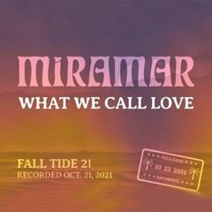 What We Call Love // Fall Tide '21