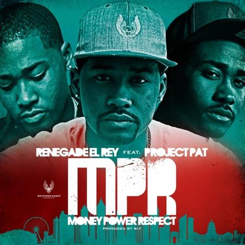 M.P.R (Money Power Respect) [feat. Project Pat]