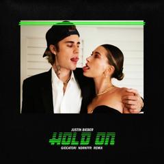 Justin Bieber - Hold On (GIOCATORI x NDRKFFR Remix)
