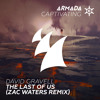 David Gravell - The Last Of Us (Zac Waters Remix)