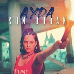Ayda - Son Durak (Rd1ns Remix)