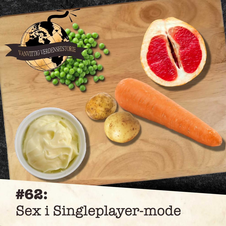 #62: Sex i Singleplayer-mode