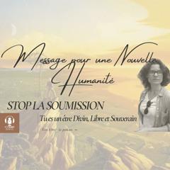 MESSAGE POUR UNE NOUVELLE HUMANITÉ (Divin, Libre & Souverain)