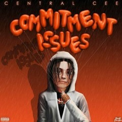 CENTRAL CEE - COMMITMENT ISSUES (P.O.W REMIX)
