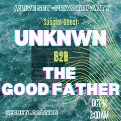14.10 UNKNWN b2b The GoodFather // 3:00 A.M.