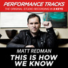 This Is How We Know (Low Key-Premiere Performance Plus w/o Background Vocals)