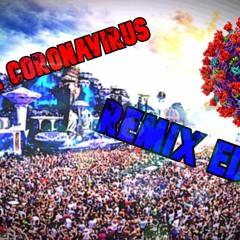 """ Alerte Coronavirus "" Remix EDM"
