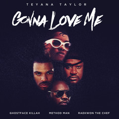 Gonna Love Me (Remix) [feat. Ghostface Killah, Method Man & Raekwon]