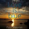 Love Is Blue /El Bimbo