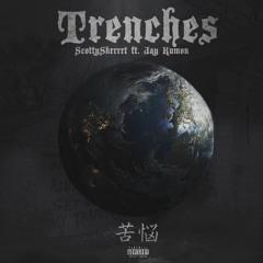 Scotty Skrrrrt (Ft. Jay Kumon) - Trenches