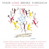 Draw Me (Your Love Broke Through Album Version)