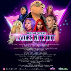 LADIES NITE OUT FEBRUARY 2021 [DIRTY VERSION]