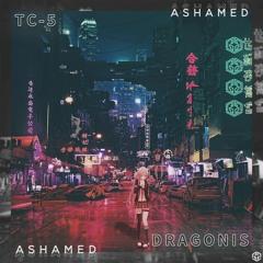 DraGonis & Tc-5 - Ashamed